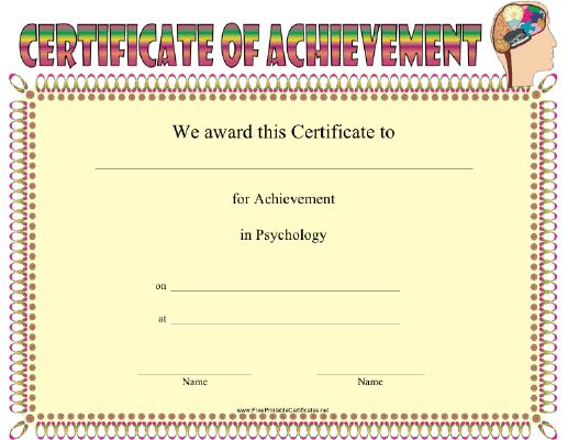 This Psychology Achievement certificate features a stylized brain to emphasize different aspects of the human mind. Can be presented to a student of psychology or a practicing psychologist, trained therapist, or counselor. Free to download and print