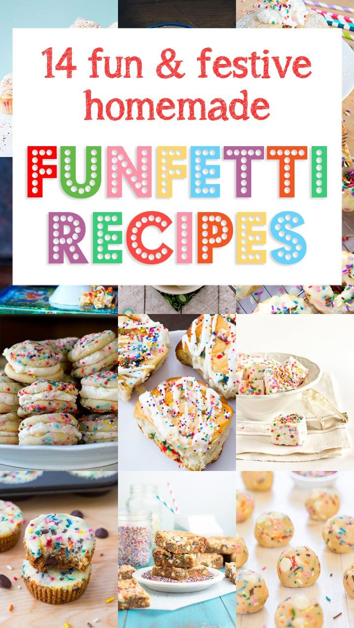 14 Fun and Festive Homemade Funfetti Recipes...without the boxed mix!