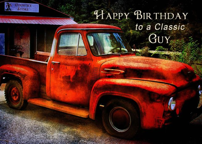 Birthday Guy Classic Rusty Retro Pickup Truck Card Pickup
