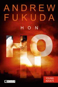Lucy's Fine Arts - Knižní blog a něco navíc: Hon - Andrew Fukuda (RC Recenze)