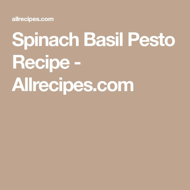 Spinach Basil Pesto Recipe - Allrecipes.com