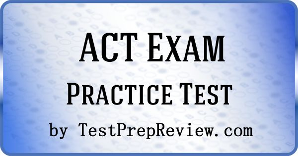 Free ACT Practice Test Questions by TestPrepReview. Be prepared for your ACT test. #actprep
