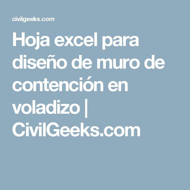 Hoja excel para diseño de muro de contención en voladizo | CivilGeeks.com