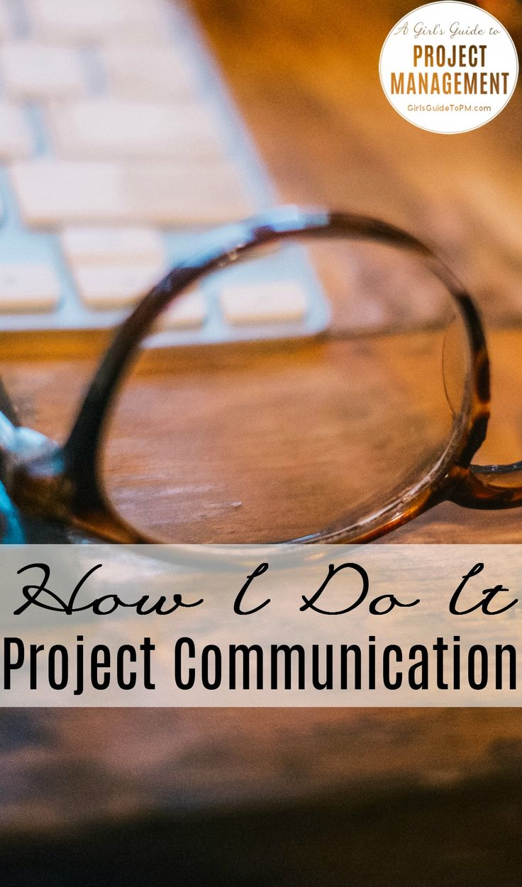 Project communications can be tricky. Here are some tips on how to commmunicate at work with the people who matter.
