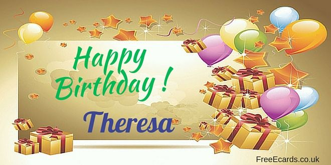 Happy Birthday Theresa Happy Birthday Theresa Free