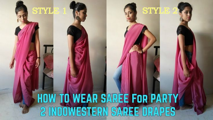 How to wear a saree in 2 Party style drapes. Half Dhoti style saree and Half pant style saree for Party!