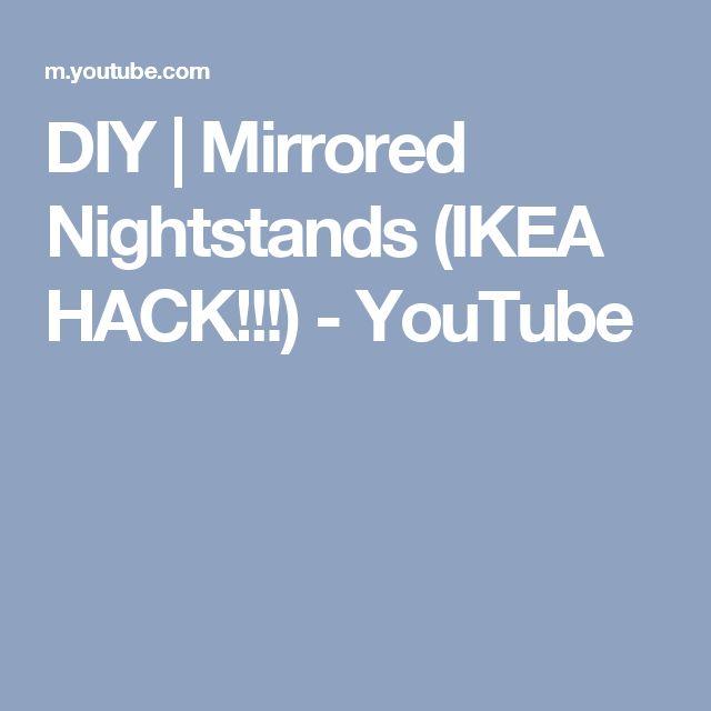 DIY   Mirrored Nightstands (IKEA HACK!!!) - YouTube