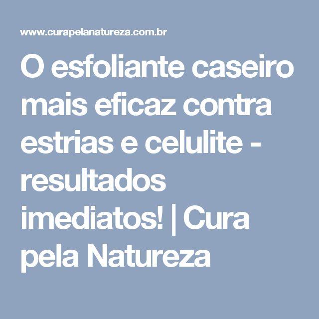 O esfoliante caseiro mais eficaz contra estrias e celulite - resultados imediatos! | Cura pela Natureza