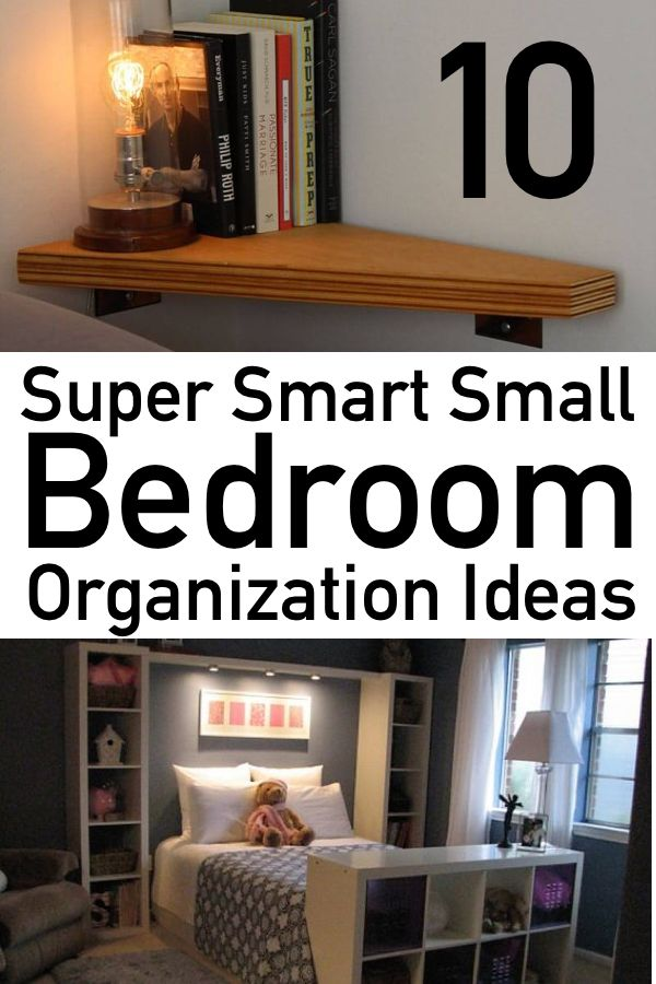 10 Genius Small Bedroom Organization Ideas The Unlikely Hostess Small Bedroom Organization Bedroom Storage For Small Rooms Room Organization Bedroom
