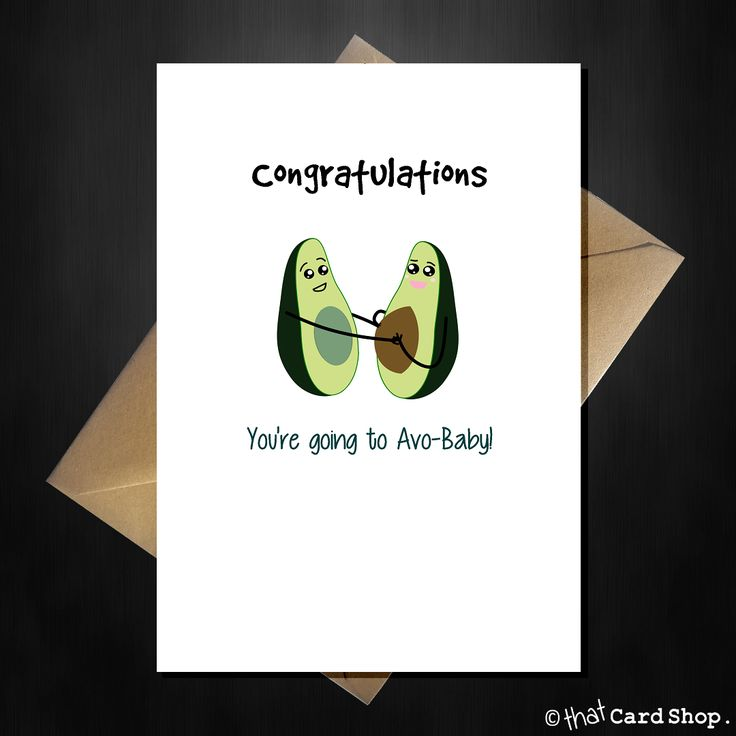 Funny New Baby Card - Congratulations you're going to Avo-Baby!