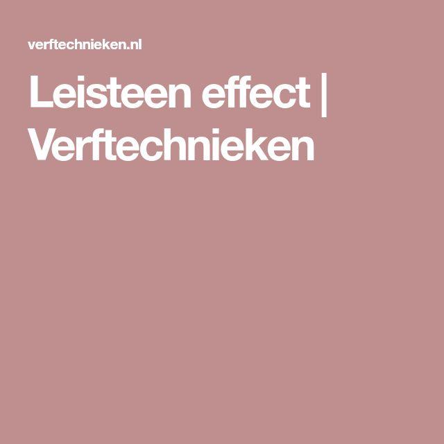 Leisteen effect | Verftechnieken