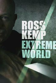 Ross Kemp Extreme World Season 1. The investigative documentary sees Ross Kemp travel to extreme parts of the world to explore how conflicts and hardship have afflicted the locals.