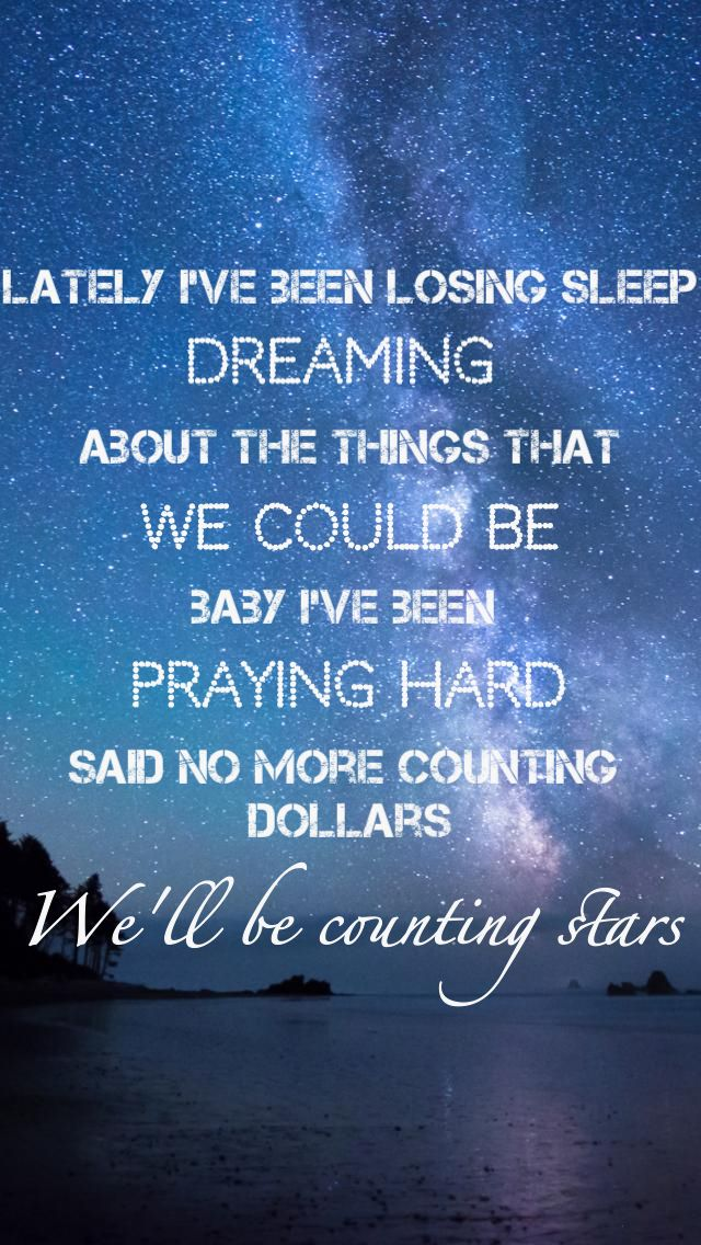 Counting Stars--One Republic