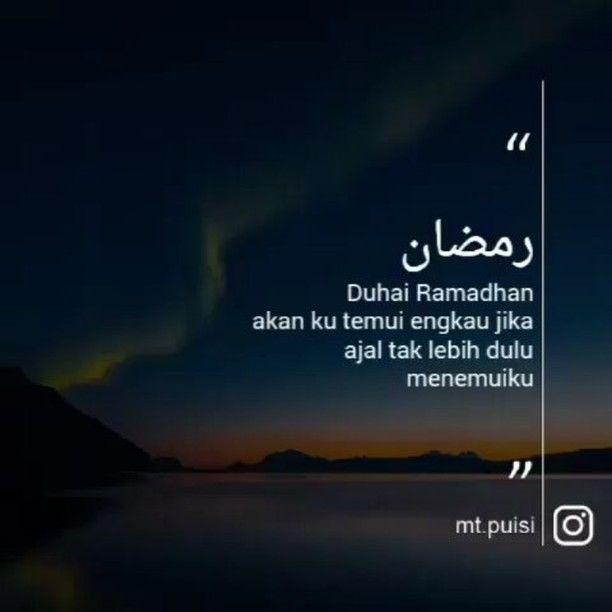 . Follow @catatancintamuslimah Follow @catatancintamuslimah . . Menuju Ramadhan  Marhaban Ya Ramadhan . . Tag sahabat terbaikmu :) . . @mt.puisi #mtqolbu #dsas #puisi #sajak #quotes #reminderformyself #savealeppo #quotestagram #bandung #siak #riau #hitsupi #hitsupimedia #upi #pkh14  #poetry http://ift.tt/2f12zSN