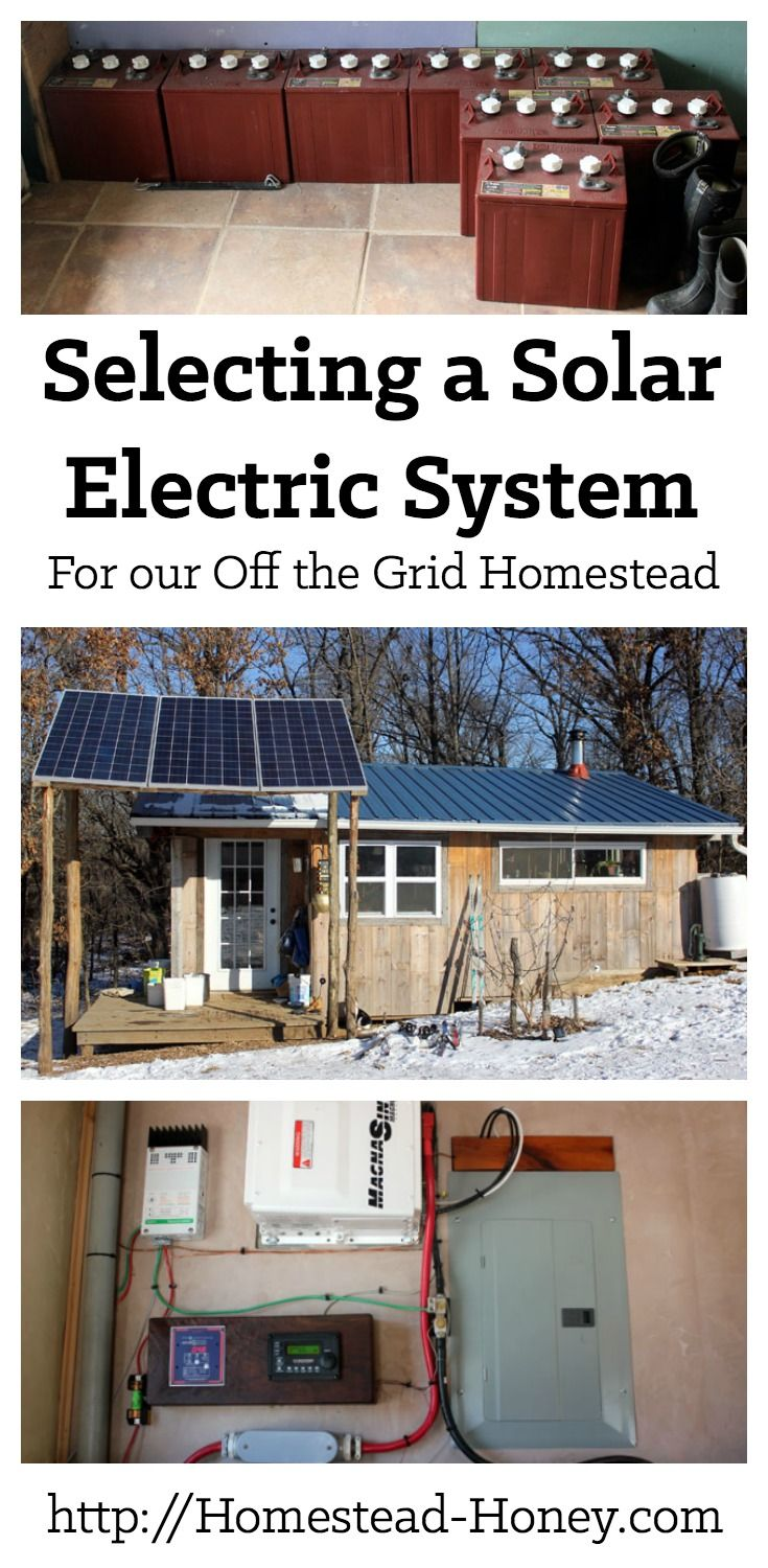 Selecting a Solar Electric System for our Homestead