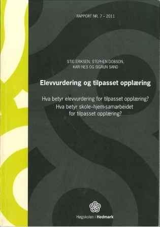 Rapporten Elevvurdering og tilpasset opplæring