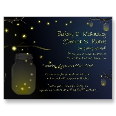 Cute Mason Jar and Firefly wedding invitation with directions to ceremony and/or reception on back too!!!