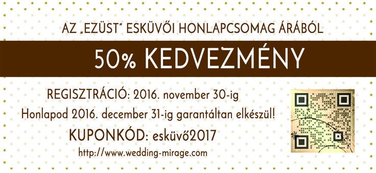 2016. november 30-ig a kuponkóddal 50% kedvezménnyel készítjük el esküvői honlapodat!