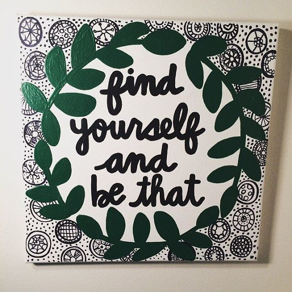 Find Yourself And Be That Canvas Quote // Ready by 4thSisterCanvas