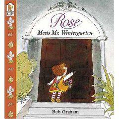 """Rose meets Mr. Wintergarten"" - Bob Graham"