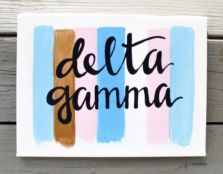 Delta Gamma // Brush Strokes // Canvas // Quote