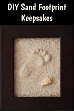 Immortalize your baby's footsteps forever with this DIY sand footprint keepsakes.