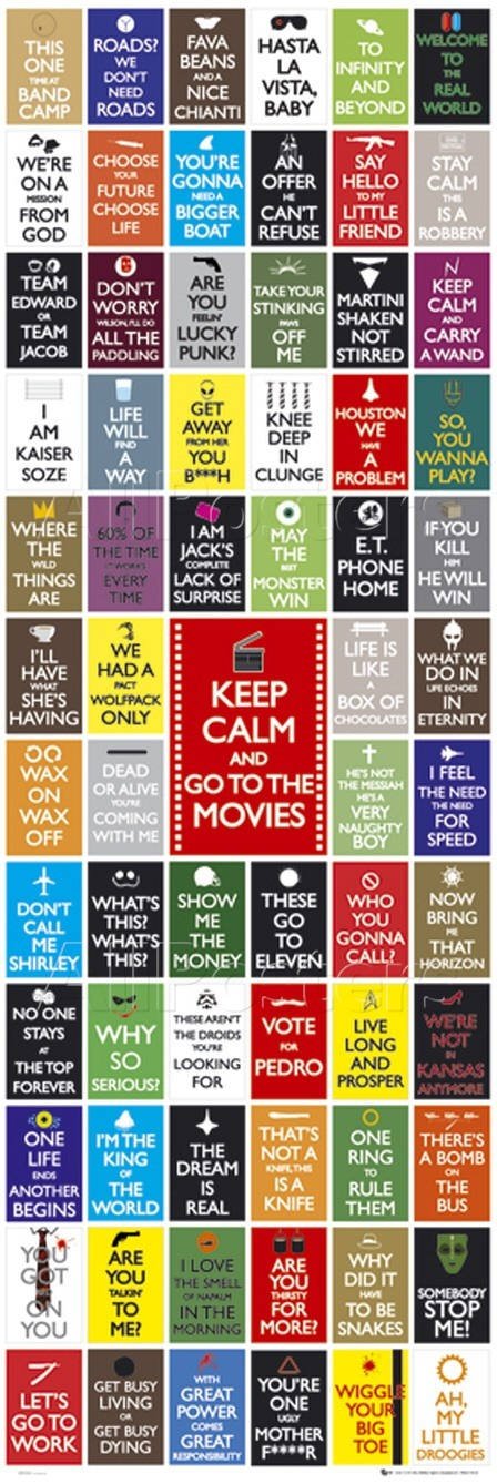 Keep Calm- Movie quotes