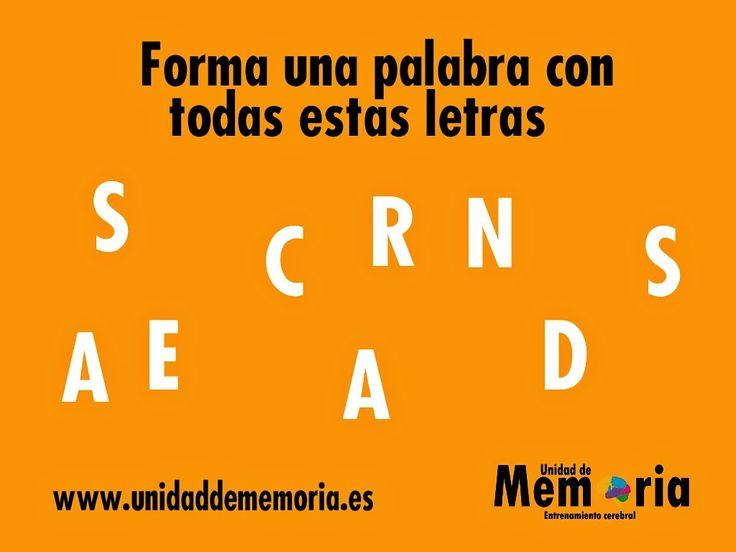 UNIDAD DE MEMORIA.                                    ENTRENAMIENTO CEREBRAL: Forma una palabra con todas las letras 20-2-2015
