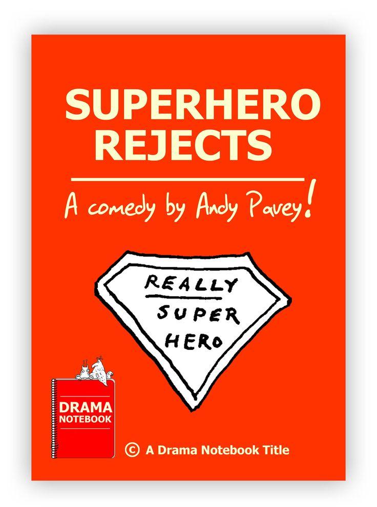 Superhero Play Script for Kids and TeensSuperhero Rejects