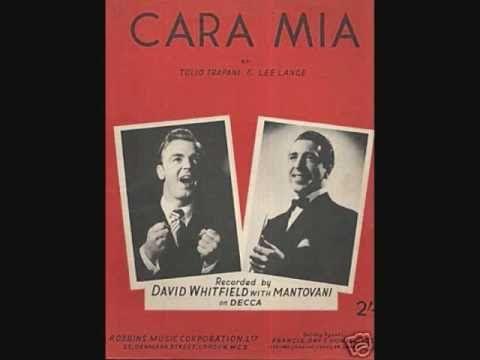 David Whitfield with the Mantovani Orchestra and Chorus - Cara Mia (1954) - YouTube
