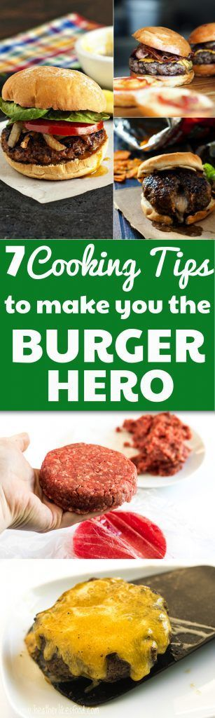 7 Cooking tips for perfect burgers, Great Tips For Excellent Burgers, Pin Now!