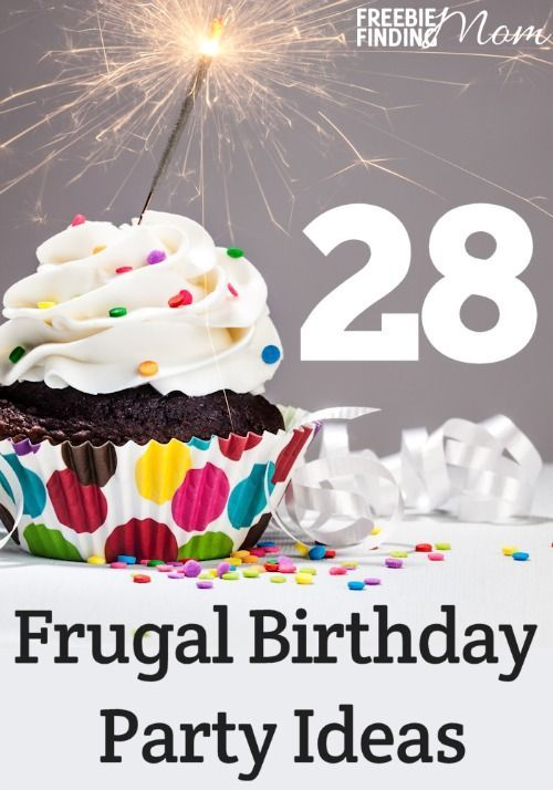 28 Frugal Birthday Party Ideas