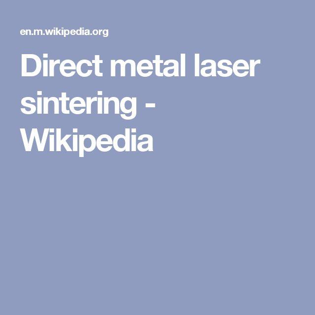 Direct metal laser sintering - Wikipedia