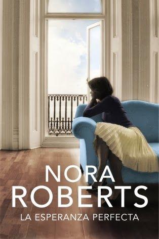 La esperanza perfecta - Nora Roberts