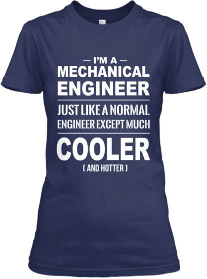 awesome Cooler Mechanical Engineer! by http://dezdemonhumoraddiction.space/engineering-humor/cooler-mechanical-engineer/