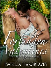 Forbidden Valentines by Isabella Hargreaves; self-published