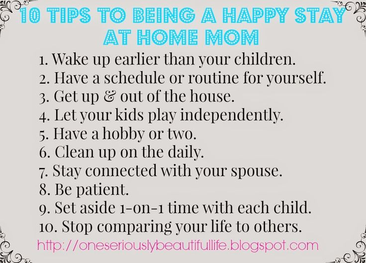 10 tips to being a happy stay at home mom, or for any mom in general