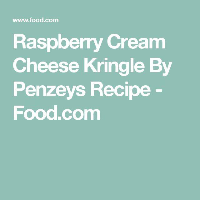 Raspberry Cream Cheese Kringle By Penzeys Recipe - Food.com