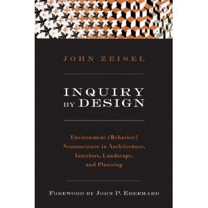 Inquiry By Design Environment Behavior Neuroscience In Architecture Interiors Landscape And Planning