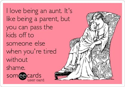 Being An Aunt Google Search Quotes Stuff Pinterest Aunt