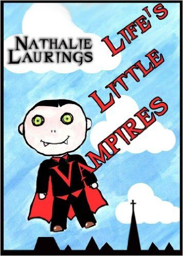 Life's Little Vampires This is my top selling ‪‎Children's Book available on ‪‎Amazon for ‪Kindle filled with awesome ‪‎Bed time stories prefect to start reading to your kids for ‪‎Halloween