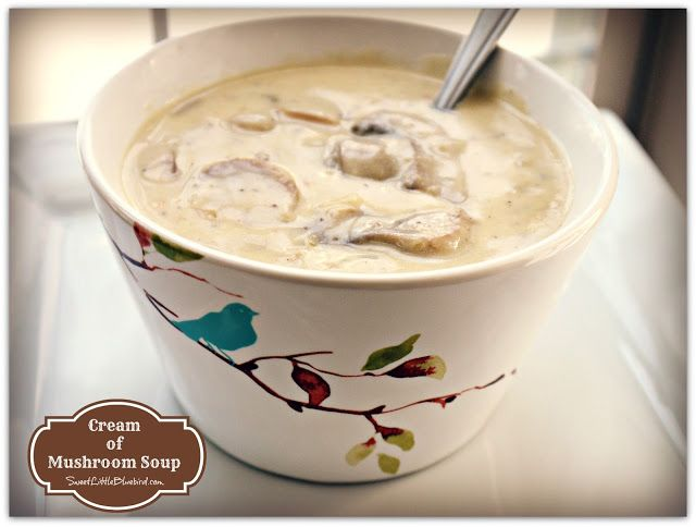 Homemade Cream of Mushroom Soup! | Tasty Food and Recipes | Pinterest