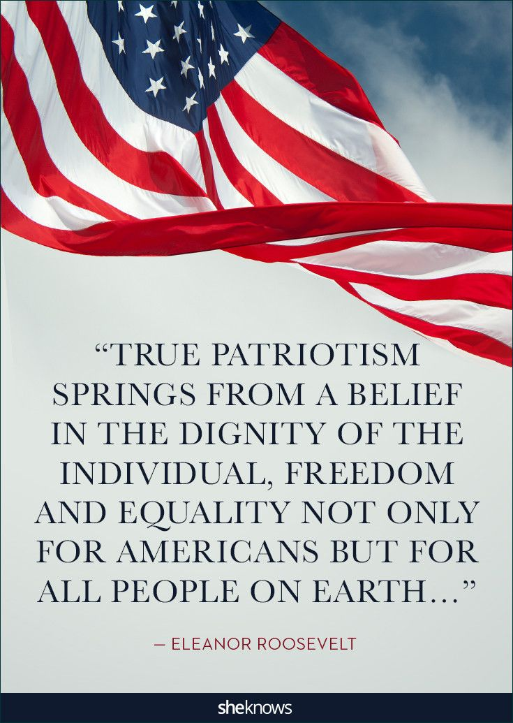 25 patriotic quotes that will make you proud of America: Dignity