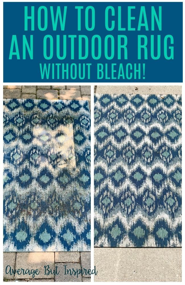 How To Clean An Outdoor Rug Without Bleach Average But Inspired Rug Cleaning Diy Outdoor Rugs Patio Outdoor Carpet