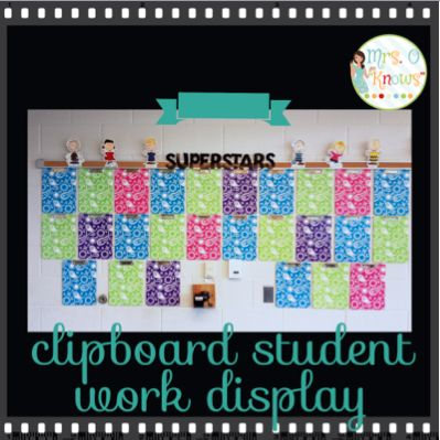 Mrs. O Knows: Creating a Student Work Wall Display With Clipboards