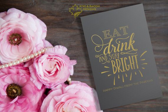 Modern Diwali Greeting Card Printable  Eat Drink And Stay Bright Gold Foil Chalkboard by KiwiAndBacon