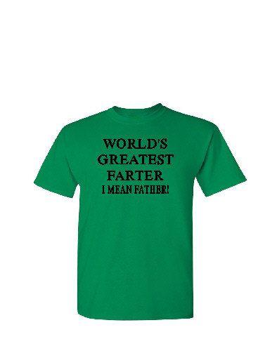 World's Greatest Farter I Mean Father - Silkscreen T-Shirt Silk Screen Handmade Graphic Tees Tshirt Men S-M-L-XL Shirt by TreasureTroveCrafts on Etsy