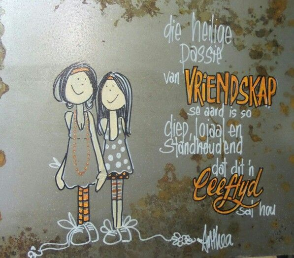 Vriendskap - deur Anthea Art __[AntheaKlopper/FB] #Afrikaans #Friends