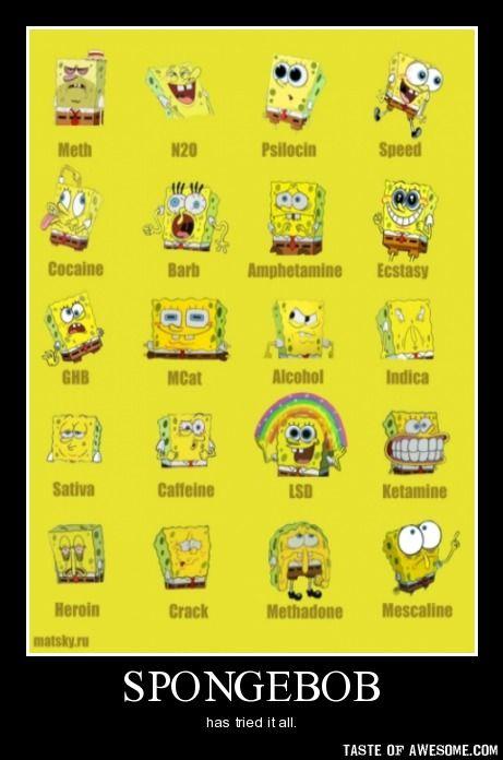 Spongebob on drugs: Bobs, Drugs, Sponge Bob, Funny Stuff, Funnies, Humor, Spongebob Squarepants
