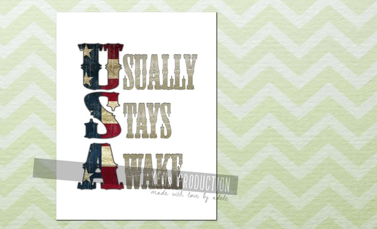 Patriot Nursery Wall Art Print, Funny Quote, USA stands for Usually Stays Awake, Fun Nursery Decor, Newborn Baby, baby shower, new baby gift - pinned by pin4etsy.com